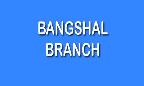 Bangshal Branch