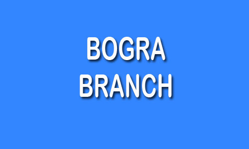 Bogra Branch