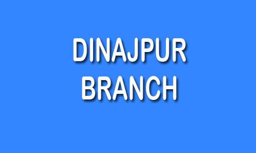 Dinajpur Branch