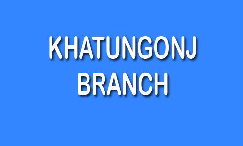 Khatungonj Branch