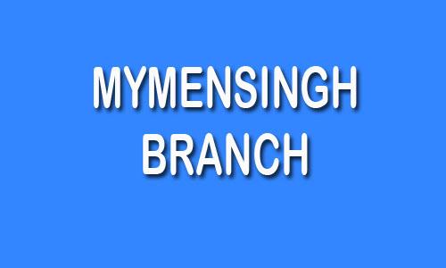 Mymensingh Branch