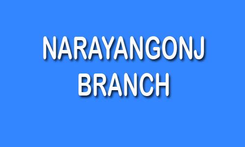 Narayangonj Branch