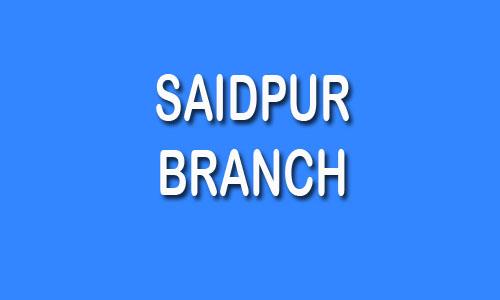 Saidpur Branch