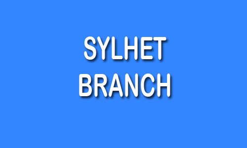 Sylhet Branch