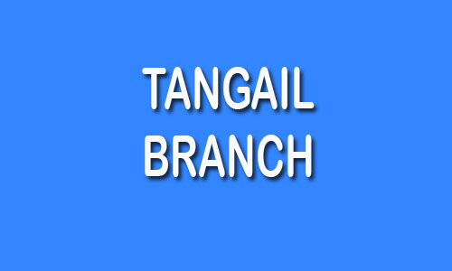 Tangail Branch